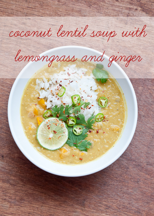 want to marry this Coconut Lentil Soup with Lemongrass and Ginger ...